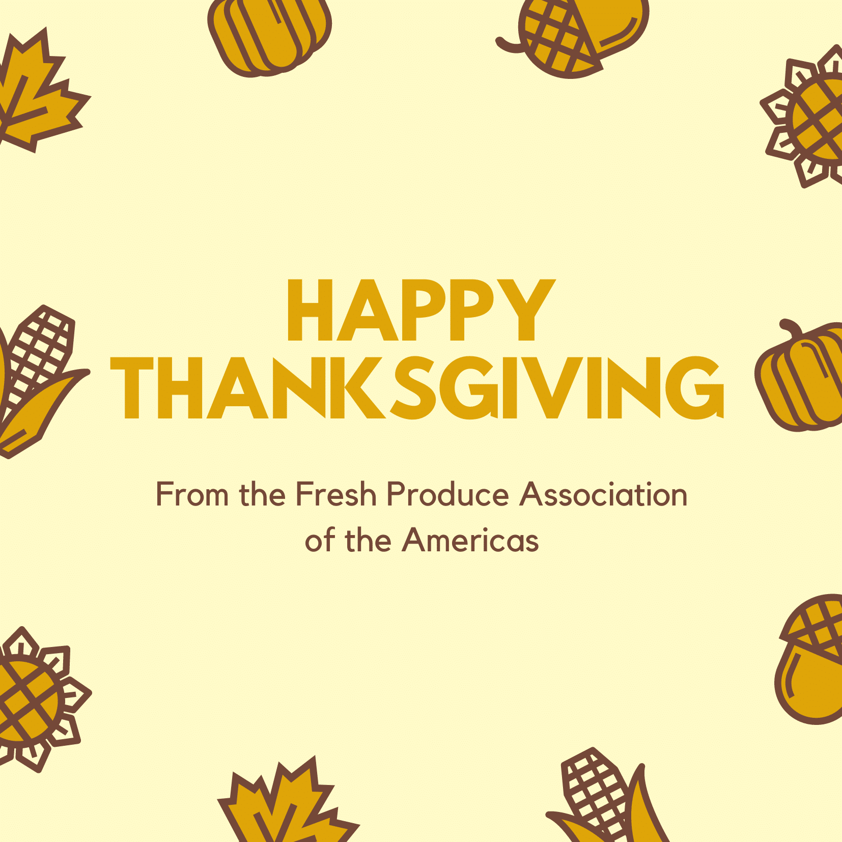 Thanksgiving Message  from the Fresh Produce Association of the Americas